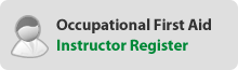 Occupational First Aid Instructor Register